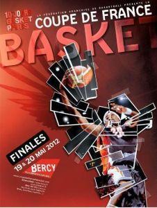 2012 Coupe de France de Basket Affiche Finale - 2012 Basketball French Cup final poster © FFBB