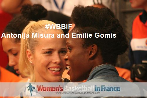 LFB team-mates: Antonija Misura and Emilie Gomis