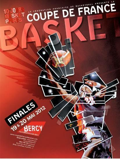 2012 Coupe de France de Basket Affiche Finale - 2012 Basketball French Cup final poster © FFBB