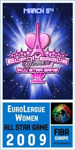 FIBA Europe EuroLeague Women 2009 All Star Game  Poster ©  FIBA Europe